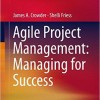 دانلود Agile Project Management: Managing for Success