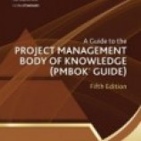 A Guide to the Project Management Body of Knowledge: PMBOK Guide 5th Edition