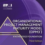 Organizational Project Management Maturity Model- OPM3, 3rd edition