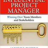 دانلود کتاب The Influential Project Manager: Winning Over Team Members and Stakeholders