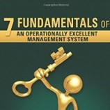 Seven Fundamentals of an Operationally Excellent Management System