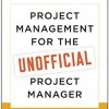 دانلود کتاب Project Management for the Unofficial Project Manager