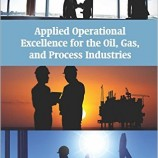 دانلود کتاب Applied Operational Excellence for the Oil, Gas, and Process Industries