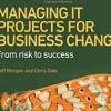 دانلود کتاب MANAGING IT PROJECTS FOR BUSINESS CHANGE