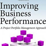 Improving Business Performance A Project Portfolio Management Approach
