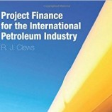 کتاب Project Finance for the International Petroleum Industry