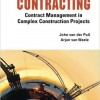 International Contracting Contract Management in Complex Construction Projects