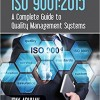 ISO 9001:2015 A Complete Guide to Quality Management Systems