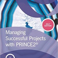Managing Successful Projects With PRINCE2 – 2017 Edition