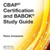 CBAP Certification and BABOK Study Guide