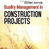دانلود Quality Management in Construction Projects