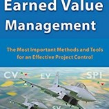 Earned Value Management: The Most Important Methods and Tools for an Effective Project Control