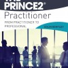 The PRINCE2® Practitioner
