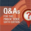 Q & As for the PMBOK Guide Sixth Edition