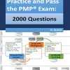 Practice and Pass the PMP Exam: The 2000 Questions – دانلود کتاب PMP