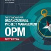 The Standard for Organizational Project Management-OPM