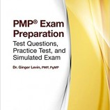 PMP® Exam Preparation: Test Questions, Practice Test, and Simulated Exam