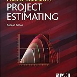 Practice Standard for Project Estimating – Second Edition