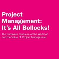 Project Management: It's All Bollocks!