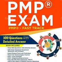 PMP Exam: Quick Reference Guide -Fast Track. 300 Questions with detailed Answer
