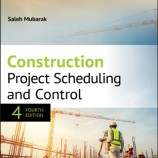 Construction Project Scheduling and Control , 4th edition